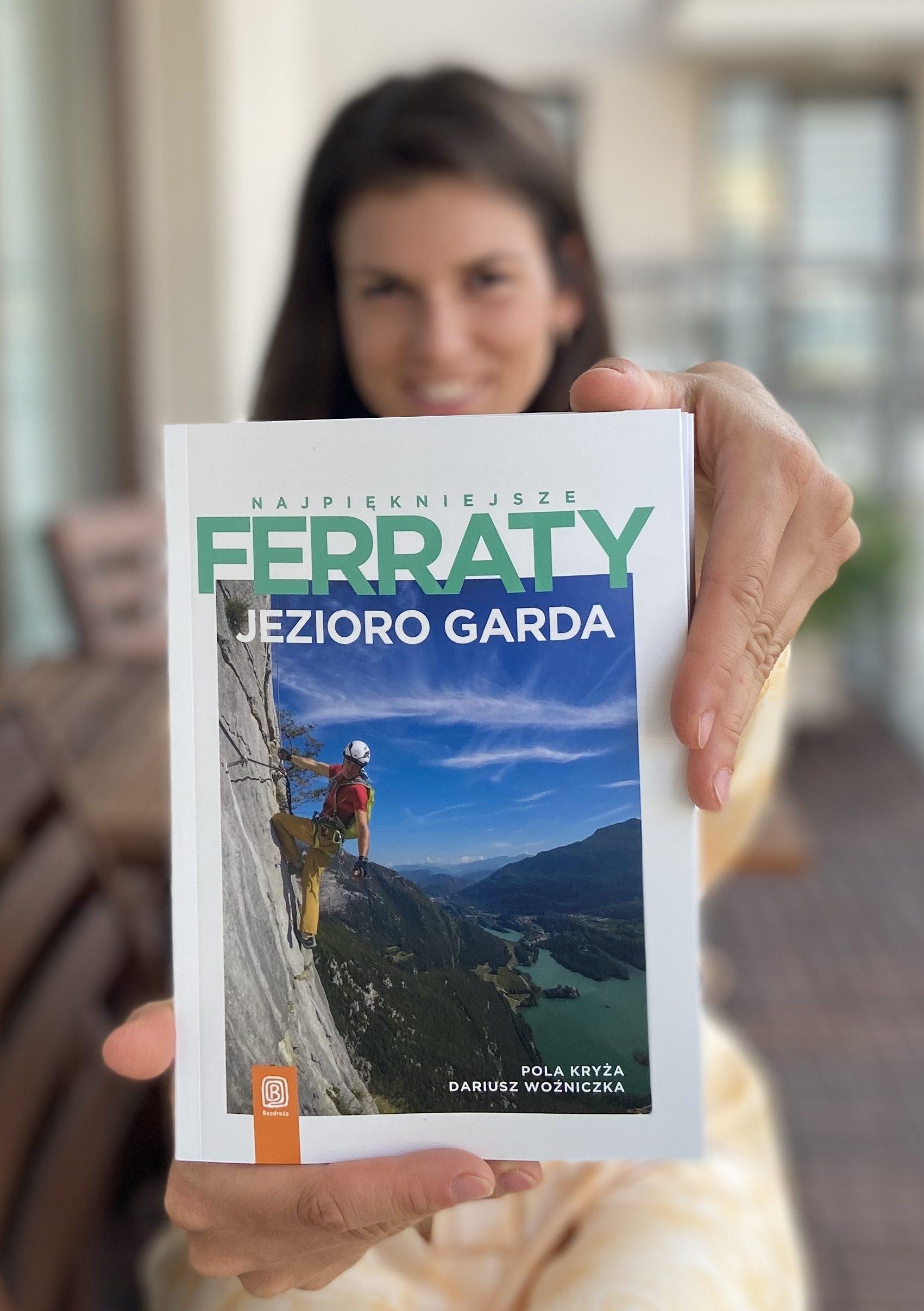 Okładka przewodnika Najpiekniejsze Ferraty - Jezioro Garda